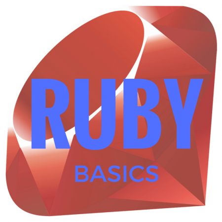 Ruby : Basic Training & Fundamentals